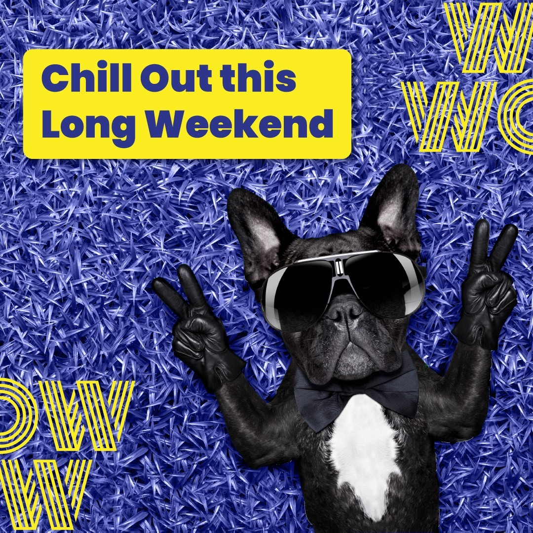 Enjoy the long weekend guys. Yours sincerely, The WOWzers.