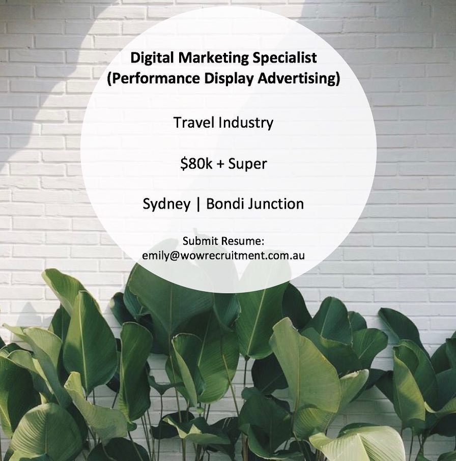 NEW YEAR, NEW OPPORTUNITY!•I am urgently looking for an outstanding Digital Marketing Specialist with experience in Performance Display Advertising to join my client's Digital Alliance team in January. Please do get in contact with me if you are interested and we can discuss the opportunity further - emily@wowrecruitment.com.au