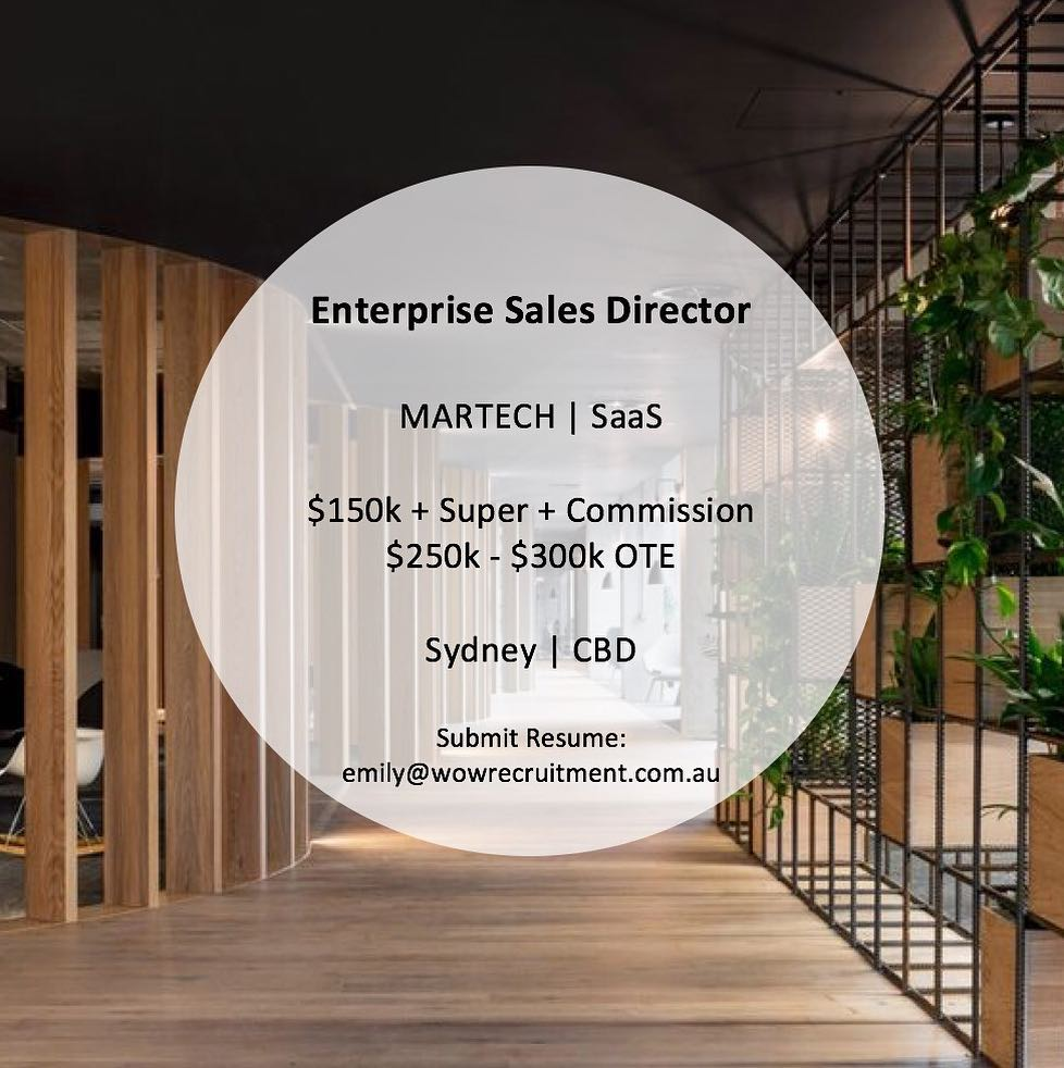 Currently seeking an experienced Enterprise Sales Director to join our client's team in Sydney CBD. Our client is a leading provider of SaaS Solutions for digital partner marketing looking to grow their sales force in Australia. Please contact Emily McLeod for more info - emily@wowrecruitment.com.au
