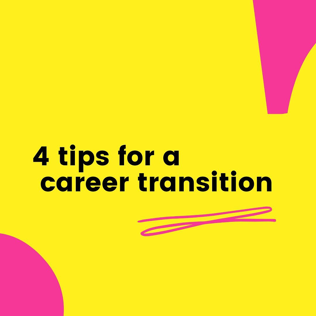 4 tips for a career transition ️